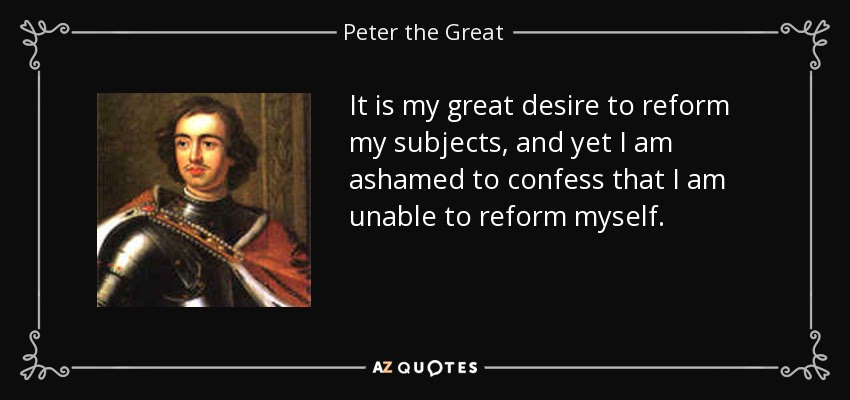 Image result for peter the great of russia quotes