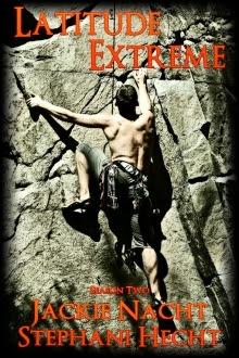 Latitude Extreme (Latitude Series, #2)