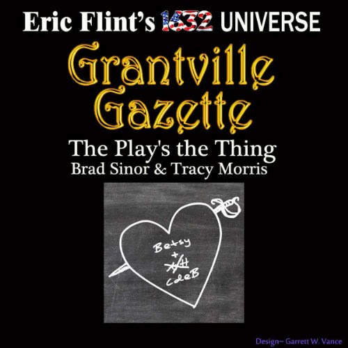 The Play's the Thing: Gazette Singles Audiobook | Bradley H. Sinor, Tracey S. Morris | Audible.com