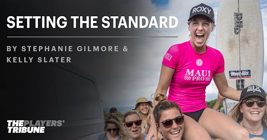 Setting the Standard | By Stephanie Gilmore and Kelly Slater