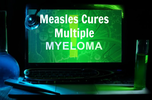 Mayo Clinic Reasearchers Cure Cancer with Measles | The Healthy Home Economist