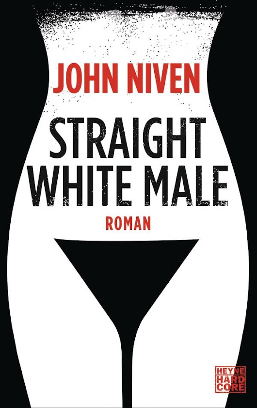 Review: Straight White Male | John Niven (Buch)