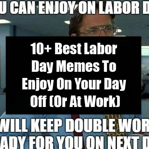 Happy Labor Day Meme