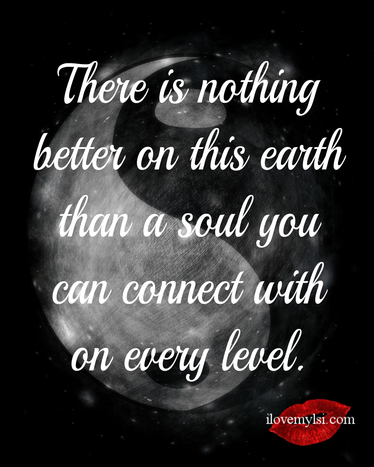 A soul you can connect with