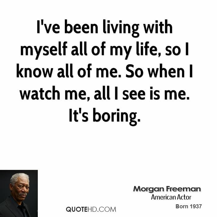 Morgan Freeman Quotes Quotehd