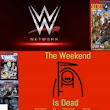 The Weekend Is Dead - April 24, 2017 - The Pop Culture Network