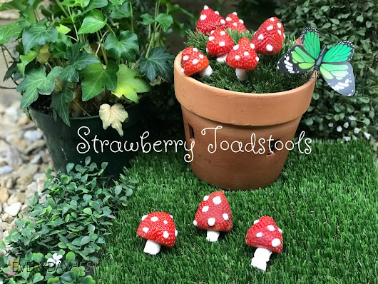 Edible Strawberry Toadstools - Everyday Best