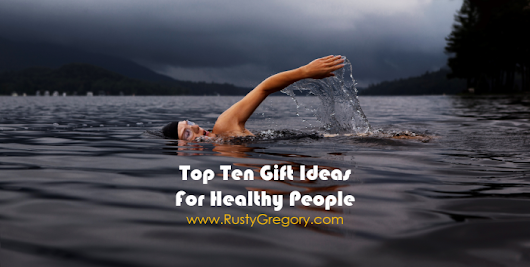 Top 10 Gifts for Someone Who Wants to be Healthy