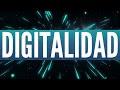 Digitalidad. Los fundamentos digitales de la realidad (el libro)