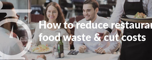 Cutting food waste can help thousands of restaurant businesses facing closure in 2017