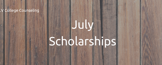 July Scholarships
