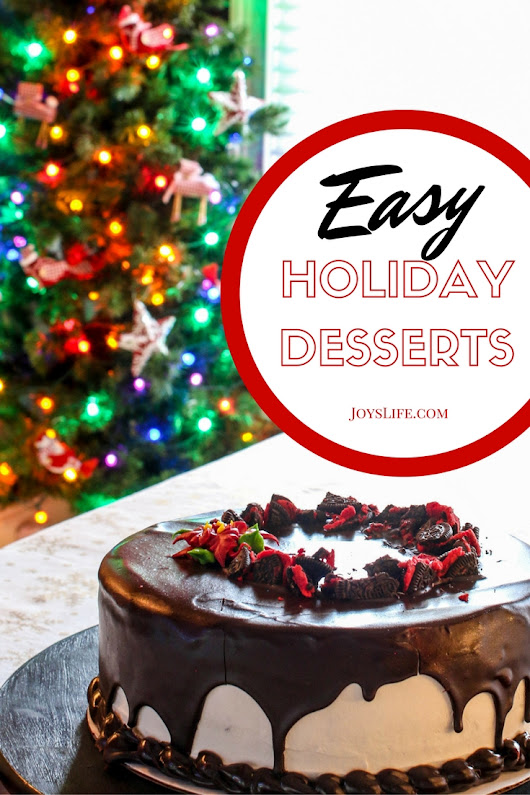 Bring easy holiday desserts to your table this season!