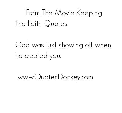 God Was Just Showing Off When He Created You Faith Quote