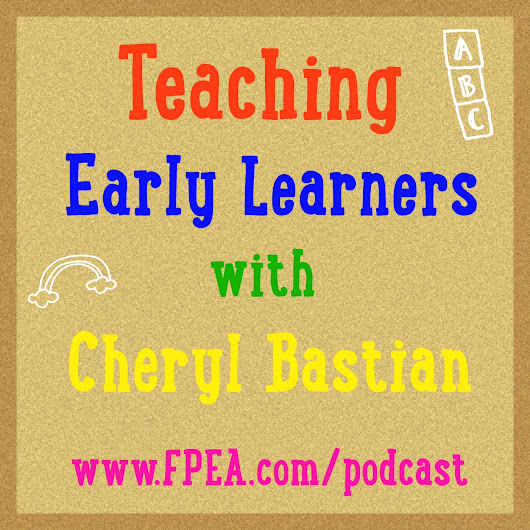 Teaching Early Learners with Cheryl Bastian - Ultimate Homeschool Radio Network