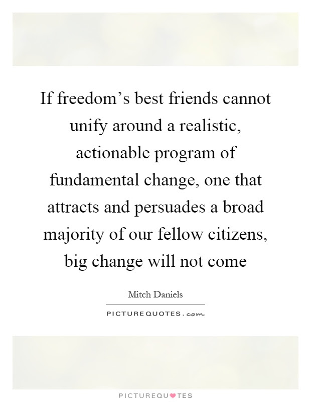 If Freedoms Best Friends Cannot Unify Around A Realistic