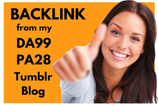 Provide a High Quality Backlink from my DA99 PA28 Tumblr Blog for $15