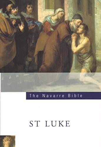 The Navarre Bible: Saint Luke's Gospel