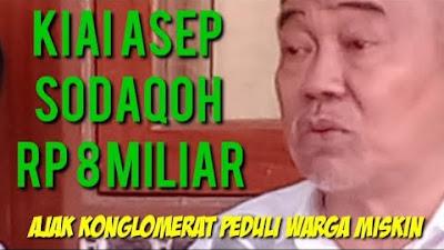 Sodaqoh Rp 8 Miliar, Prof Dr KH Asep Saifuddin Chalim MA Ajak Konglomerat Bantu Warga Miskin