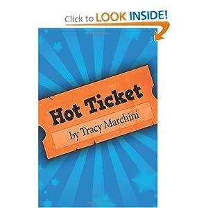 Hot Ticket: Hot Ticket Trilogy (Volume 1)
