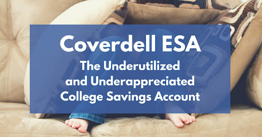 Coverdell ESA: The Underappreciated College Savings Account