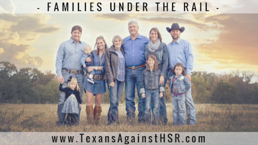 FAMILIES UNDER THE RAIL – Page Legacy | Texans Against High-Speed Rail