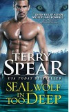 SEAL Wolf In Too Deep - Terry Spear