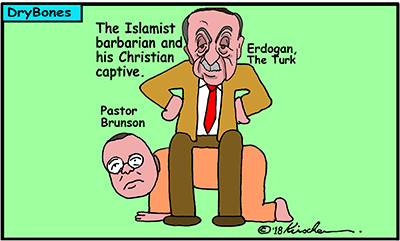 Dry Bones cartoon, Turkey, Erdogan, Islamism, barbarian, Christian, Pastor Brunson, Brunson,