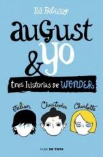 August y yo (Wonder II-IV) R. J. Palacio