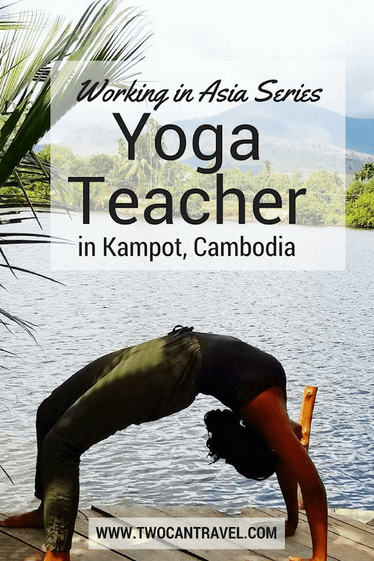 Working in Asia: Yoga Teacher - Two Can Travel