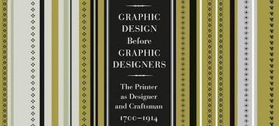 Graphic Design Before Graphic Designers