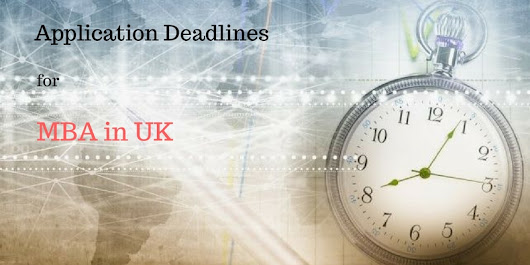 MBA in UK: Fall 2018 Application Deadlines, Admission Calendar, GRE Score