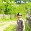 3 Secrets For VA Home Buyers | Home Loans For All