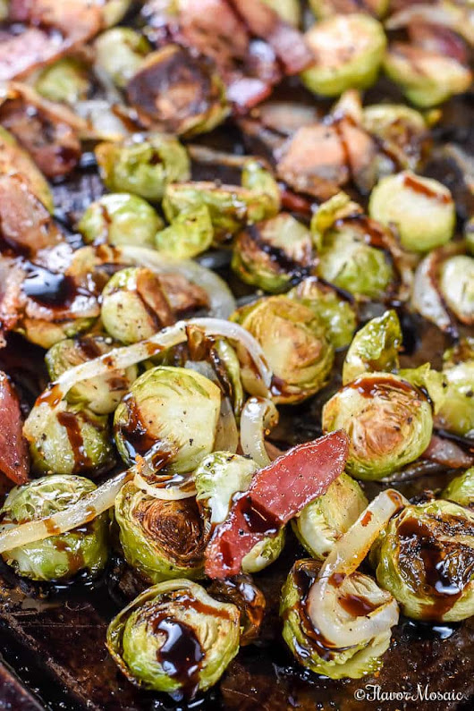 Roasted Brussels Sprouts with Bacon and Balsamic - Flavor Mosaic