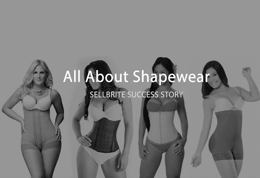 Success Story: All About Shapewear Grows From 40 Product Listings To Over 2500 - Sellbrite