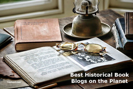 Top 35 Historical Book Blogs, Websites and Newsletters To Follow