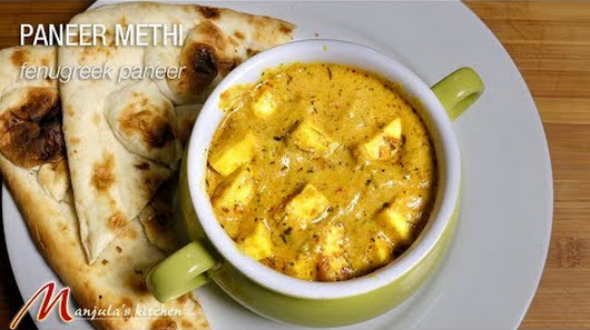 paneer methi methi malai paneer recipe by manjula - Manjulas Kitchen 2