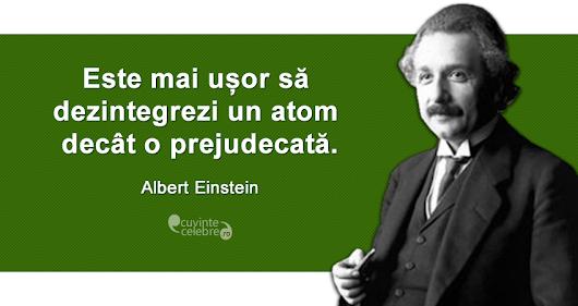 Prejudecăți greu de învins, citat de Albert Einstein