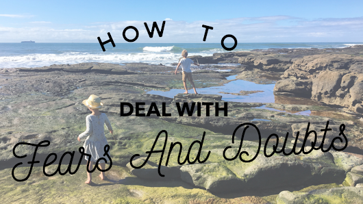 How to Deal with Fears and Doubts | Racheous
