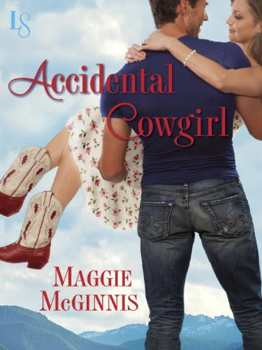 Accidental Cowgirl: A Loveswept Contemporary Romance by Maggie Mcginnis