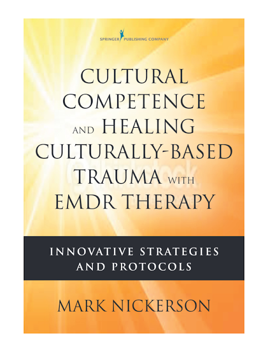 Cultural Competence & Healing Culturally-Based Trauma with EMDR ...