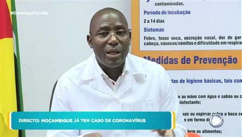 ultima hora mocambique tem um caso confirmado de coronavirus