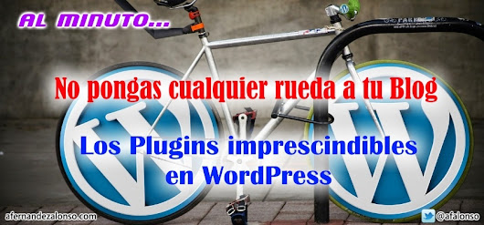 10 Plugins imprescindibles para Blogs en WordPress - ¡No busques más!