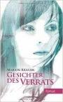 Leseprobe: Gesichter des Verrats - Marion Krafzik