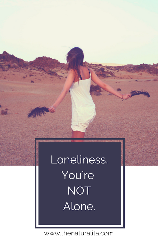 Loneliness - The Naturalita
