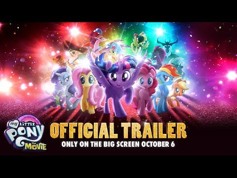 Initial Impressions: My Little Pony The Movie Trailer