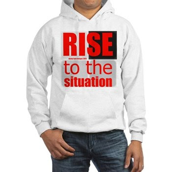 RISE to the Situation Men's Hooded Sweatshirt