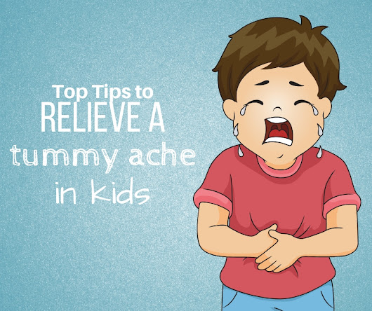 Tummy Ache Remedies for Toddlers | Serendipity and Spice | Embracing Life with Melissa Llado