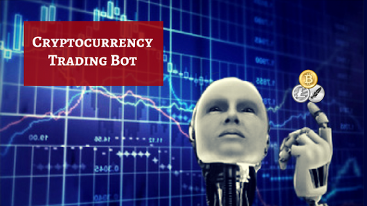 Automate your cryptocurrency trading business with innovative trading bot !