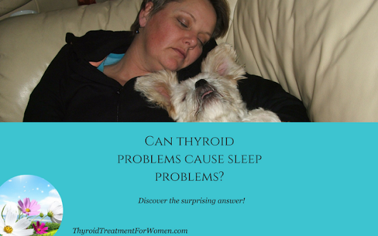 Can Thyroid Problems Cause Sleep Problems? Simple Solution