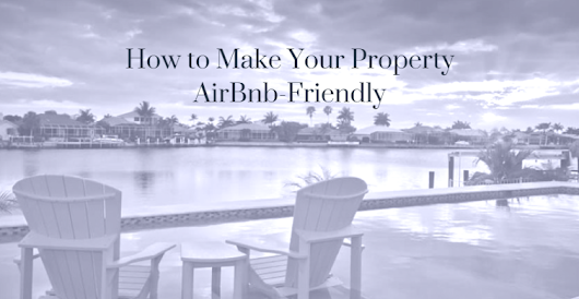 How to Make Your Property Airbnb-Friendly